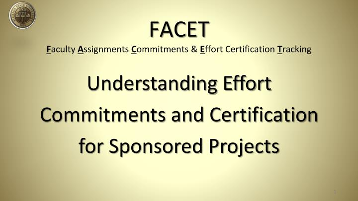 facet f aculty a ssignments c ommitments e ffort certification t racking n.