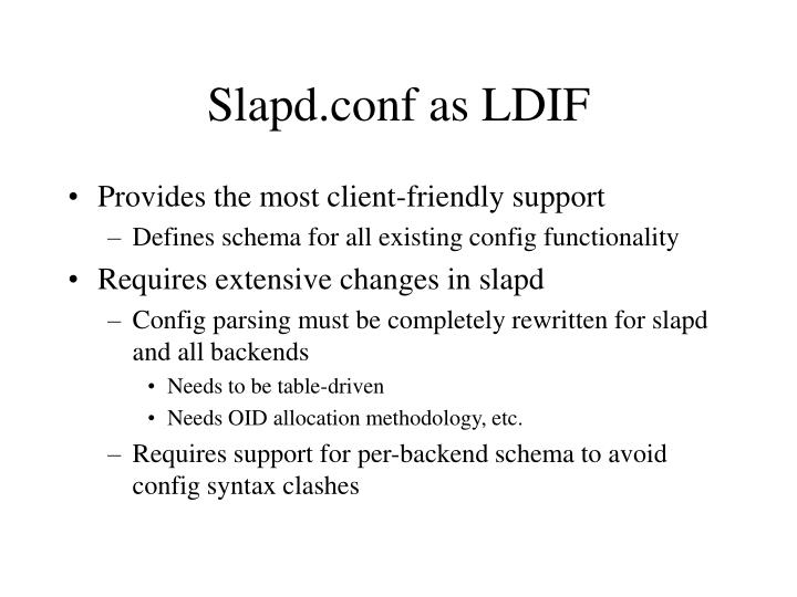 Slapd.conf as LDIF