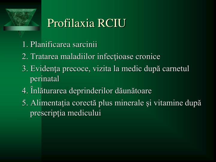Profilaxia RCIU