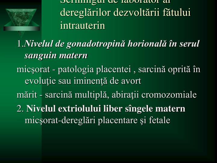 Scriningul de laborator al dereglărilor dezvoltării fătului intrauterin