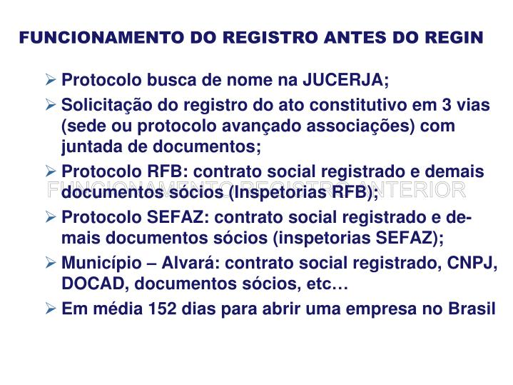 FUNCIONAMENTO DO REGISTRO ANTES DO REGIN