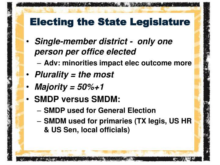Electing the State Legislature