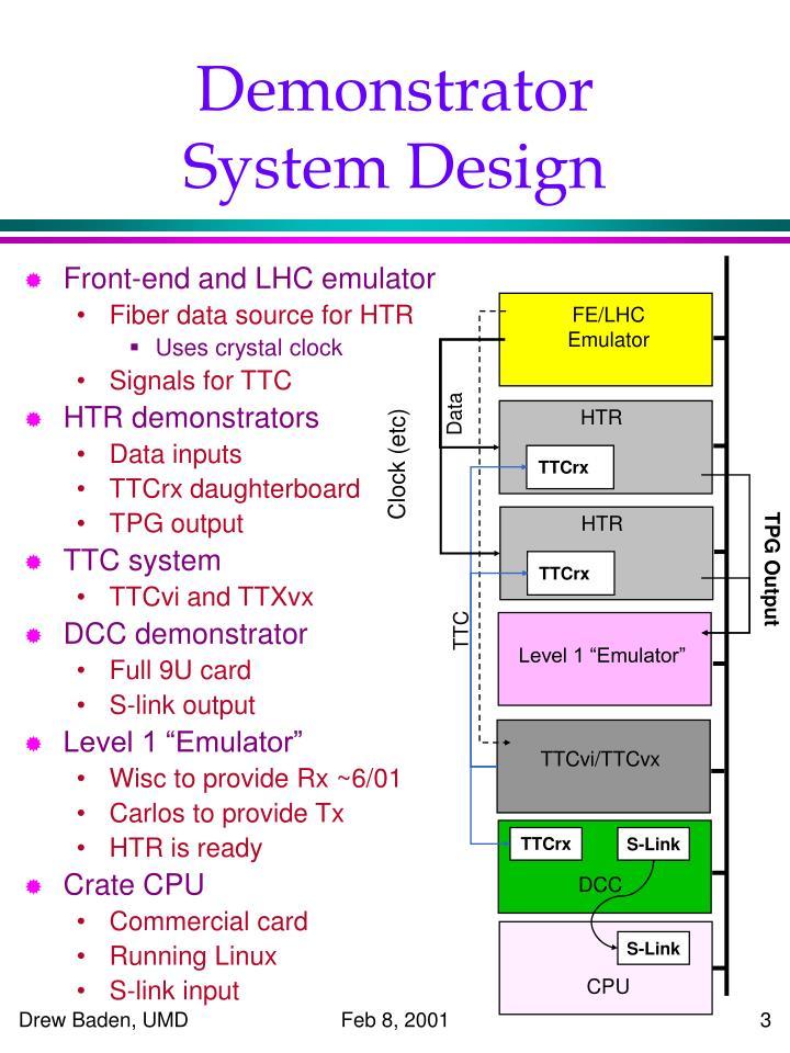 Demonstrator system design