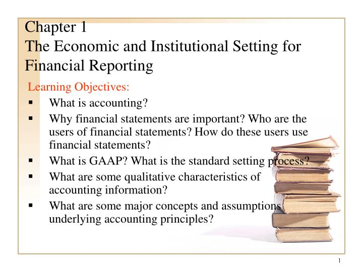chapter 1 the economic and institutional setting for financial reporting n.