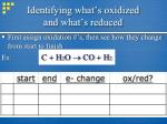 identifying what s oxidized and what s reduced
