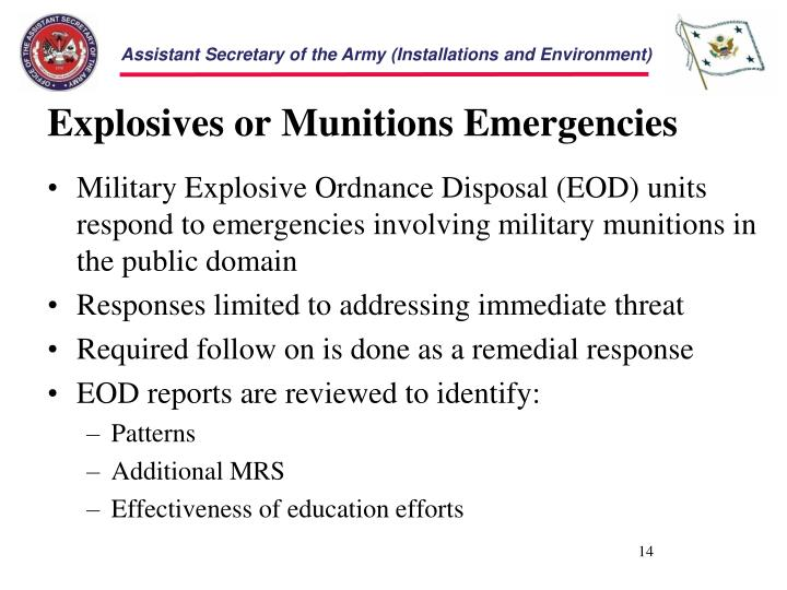 Explosives or Munitions Emergencies