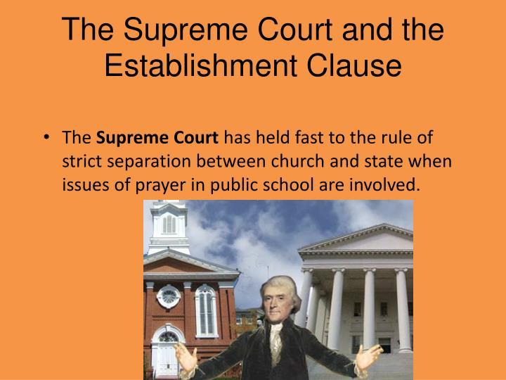 The Supreme Court and the Establishment Clause