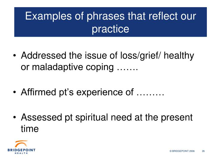 Examples of phrases that reflect our action