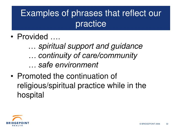 Examples of phrases that reflect our practice