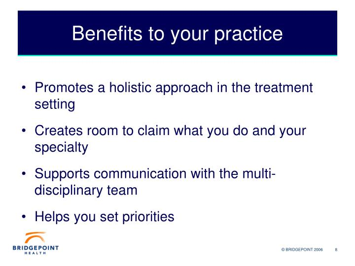 What are the Benefits to Your Practice?