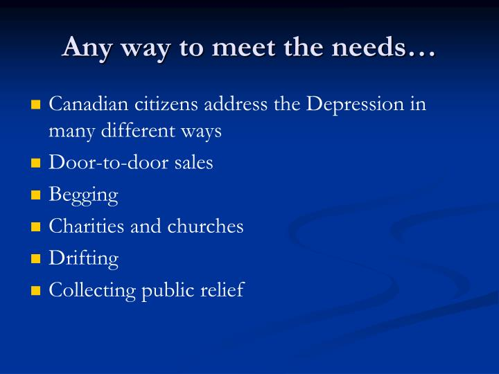 Any way to meet the needs…