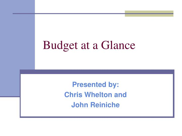 budget at a glance n.
