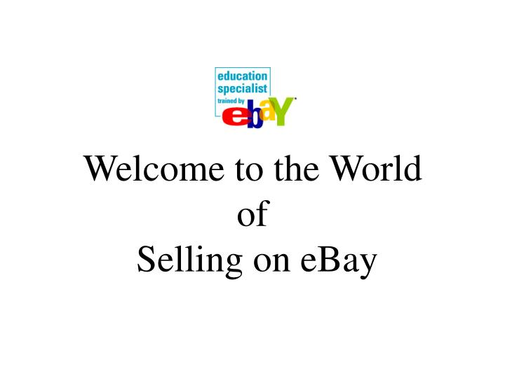 welcome to the world of selling on ebay n.