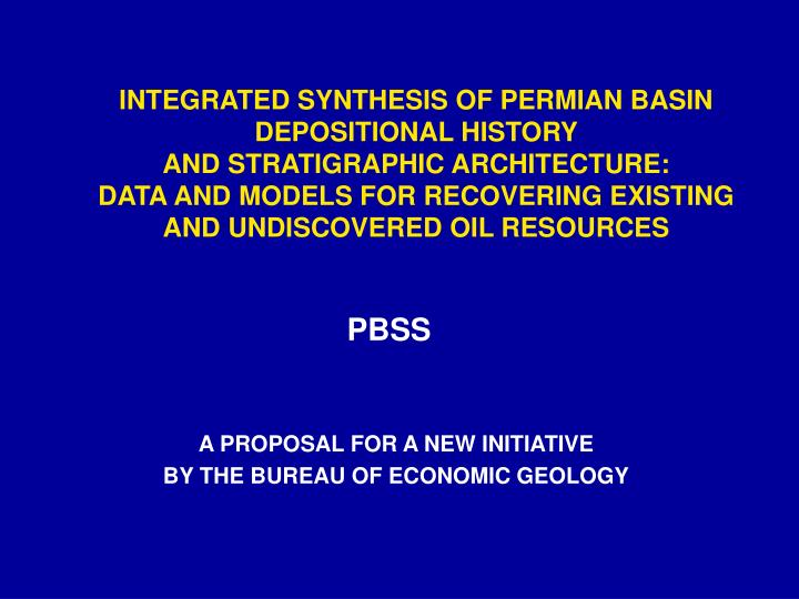 a proposal for a new initiative by the bureau of economic geology n.