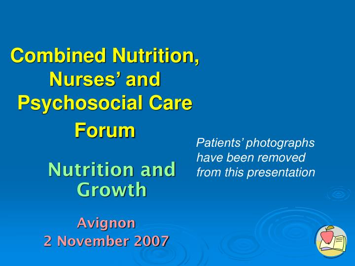 combined nutrition nurses and psychosocial care forum n.