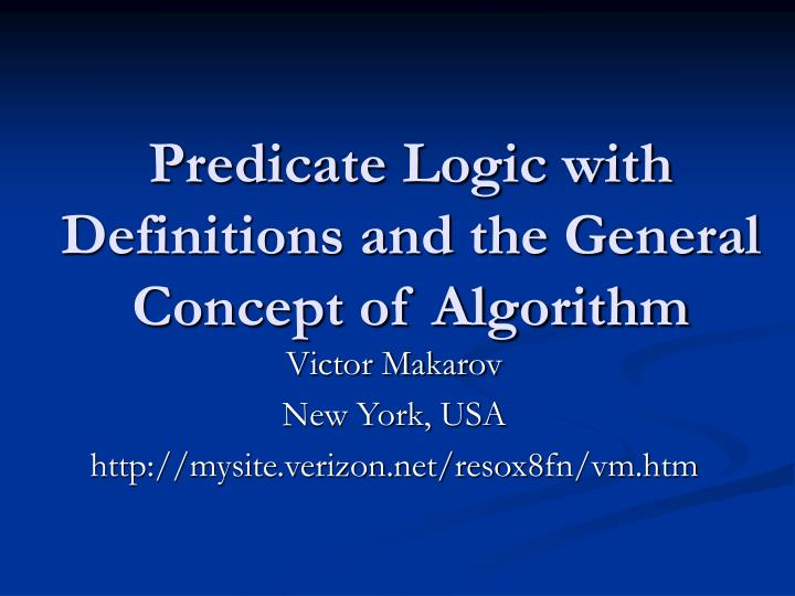 predicate logic with definitions and the general concept of algorithm n.