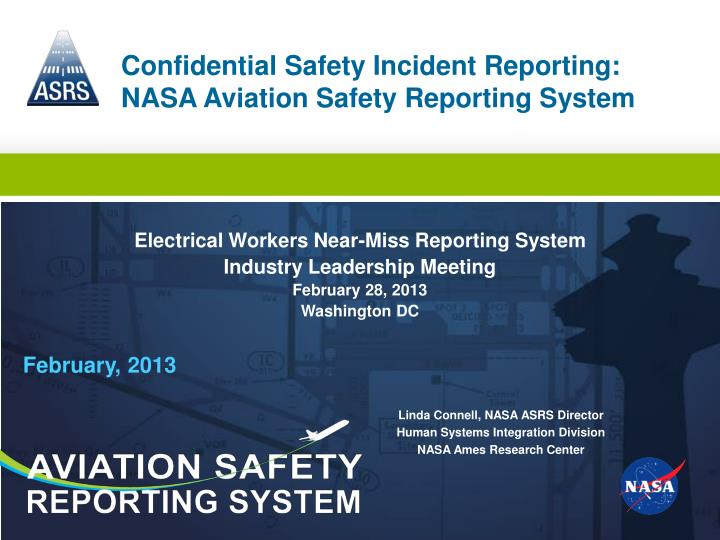 an analysis of the role of nasa in aviation safety Torqued: nasa data reveals intimidation of airline mechanics by john these situations got me interested in finding out what nasa 's aviation safety reporting.