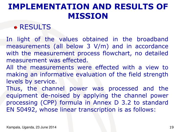 IMPLEMENTATION AND RESULTS OF MISSION