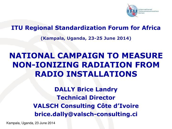 National campaign to measure non ionizing radiation from radio installations
