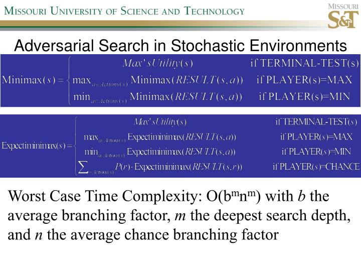 Adversarial Search in Stochastic Environments