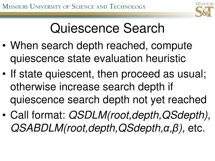 Quiescence Search