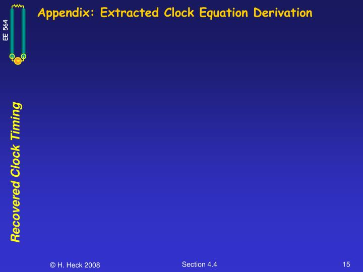 Appendix: Extracted Clock Equation Derivation