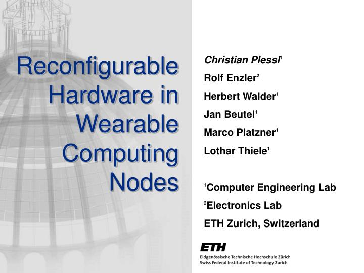 reconfigurable hardware in wearable computing nodes n.
