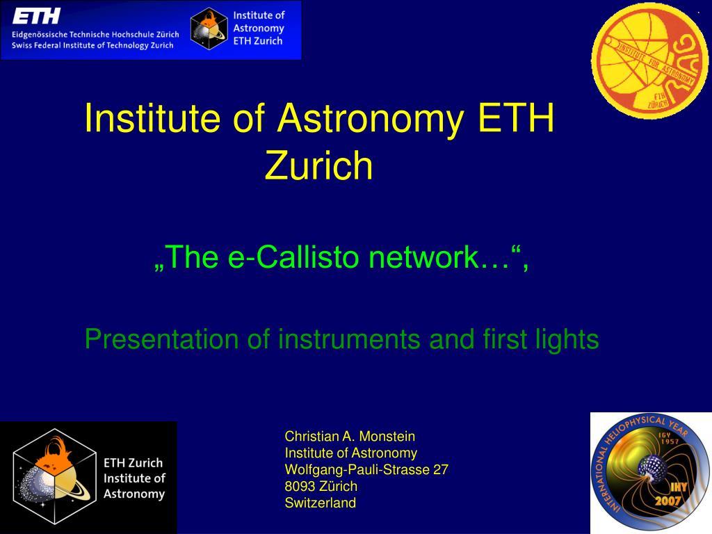 Ppt institute of astronomy eth zurich powerpoint presentation institute of astronomy eth zurich toneelgroepblik Images