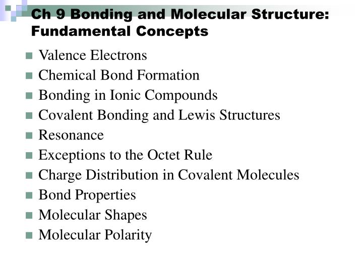ch 9 bonding and molecular structure fundamental concepts n.