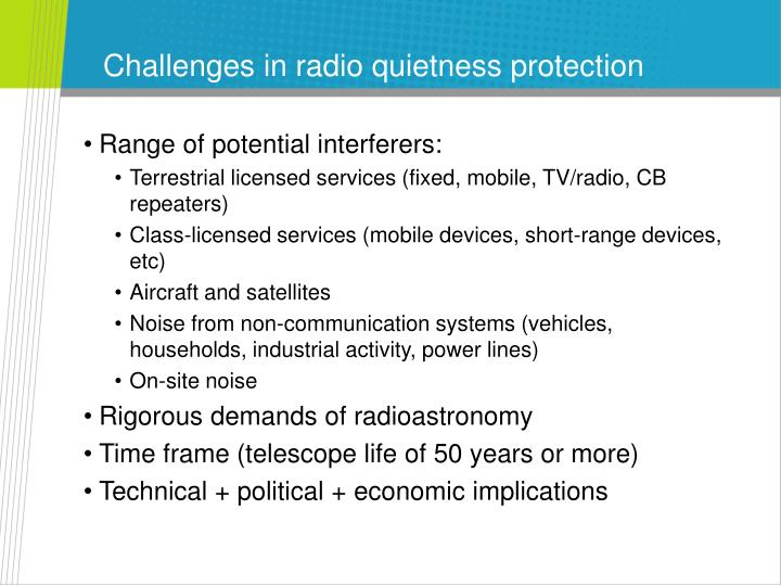 Challenges in radio quietness protection