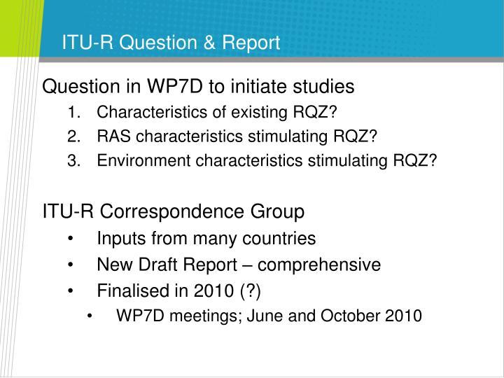 ITU-R Question & Report