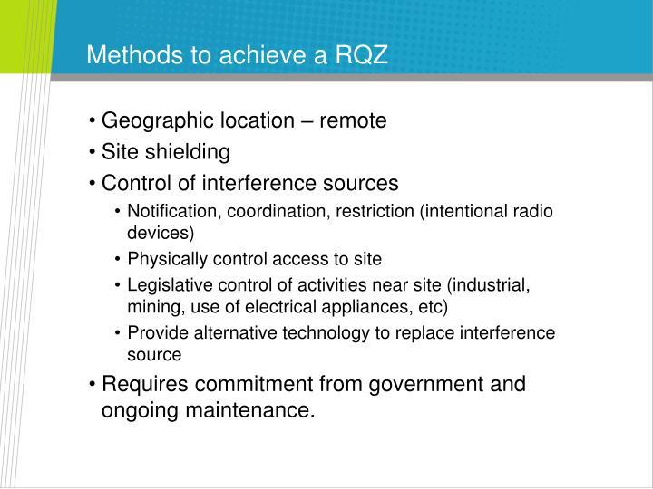 Methods to achieve a RQZ