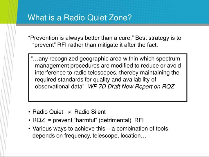 What is a radio quiet zone