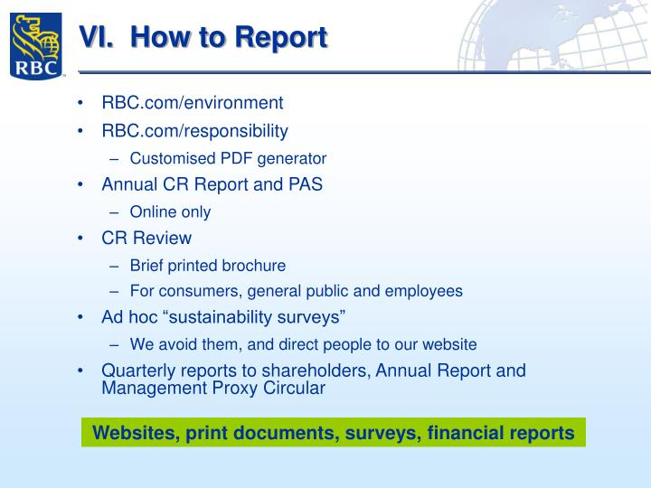 VI.  How to Report