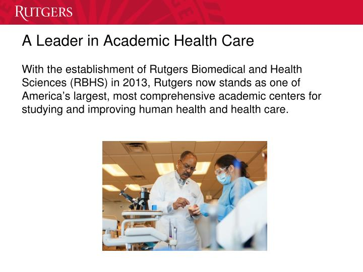 A Leader in Academic Health Care