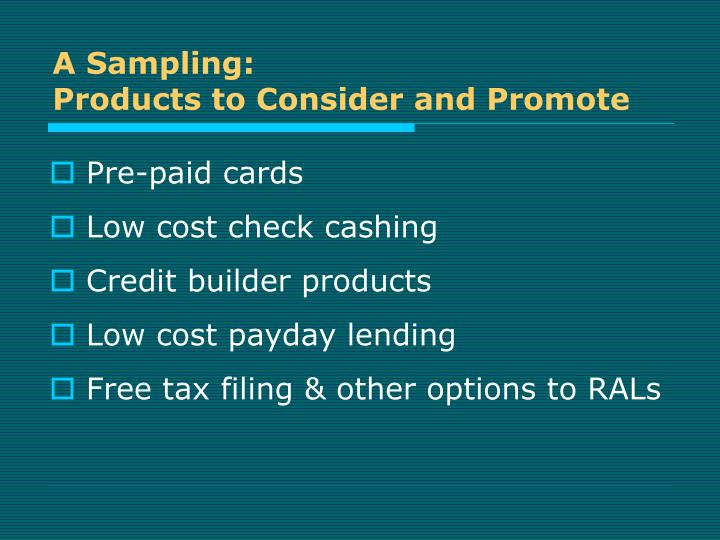 A sampling products to consider and promote