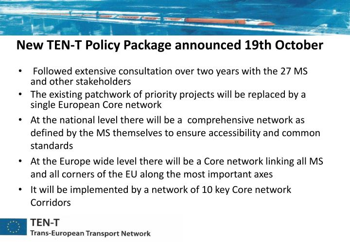 New ten t policy package announced 19th october