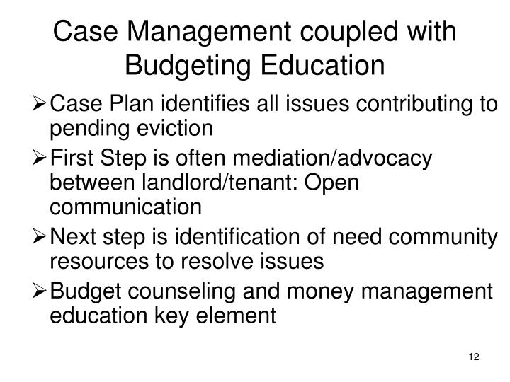 Case Management coupled with Budgeting Education