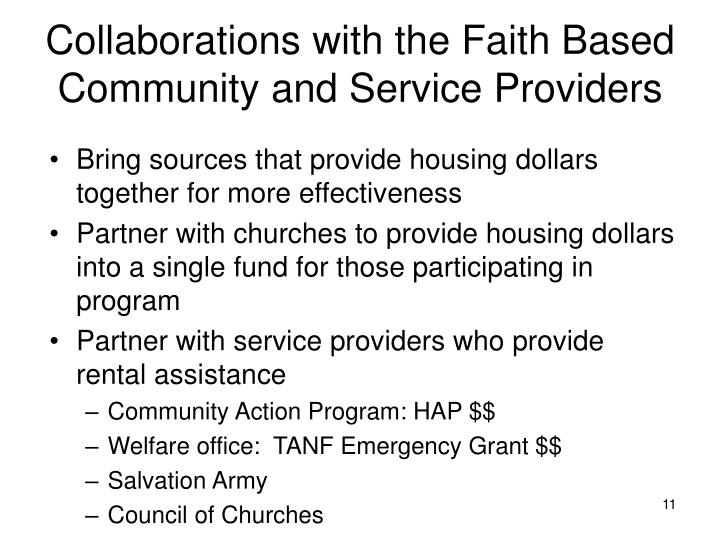 Collaborations with the Faith Based Community and Service Providers