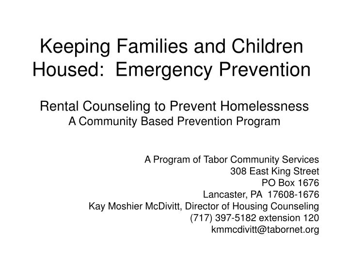 Keeping families and children housed emergency prevention