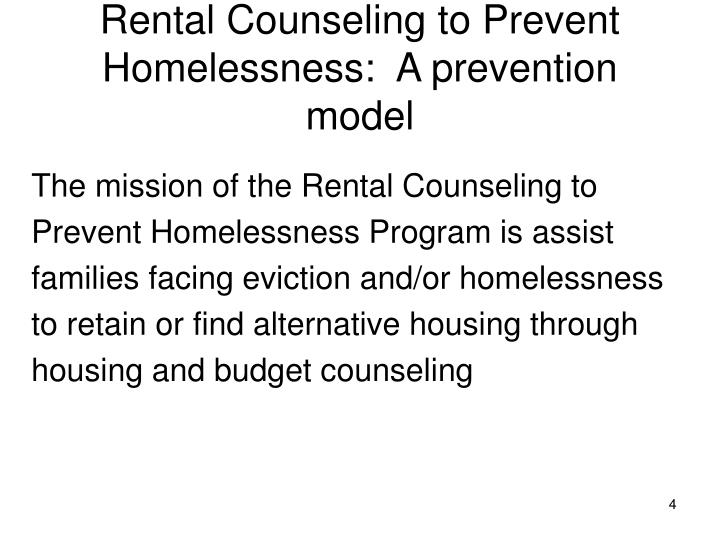 Rental Counseling to Prevent Homelessness:  A prevention model