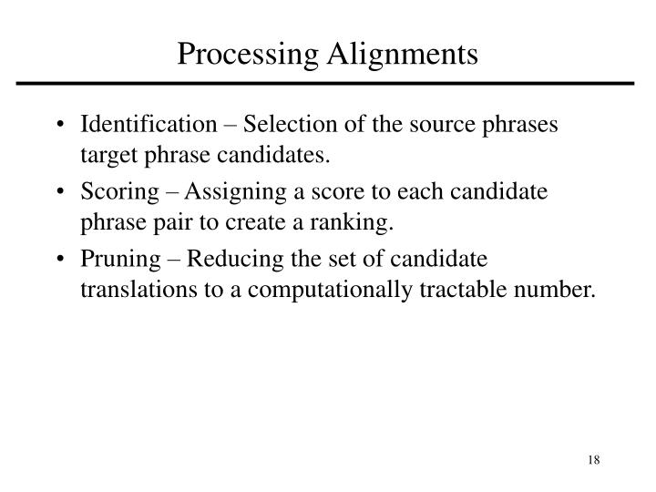 Processing Alignments