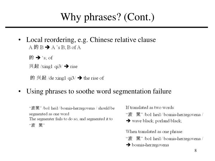 Why phrases? (Cont.)