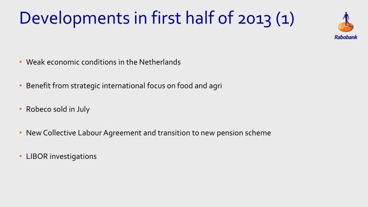 Developments in first half of 2013 (1)