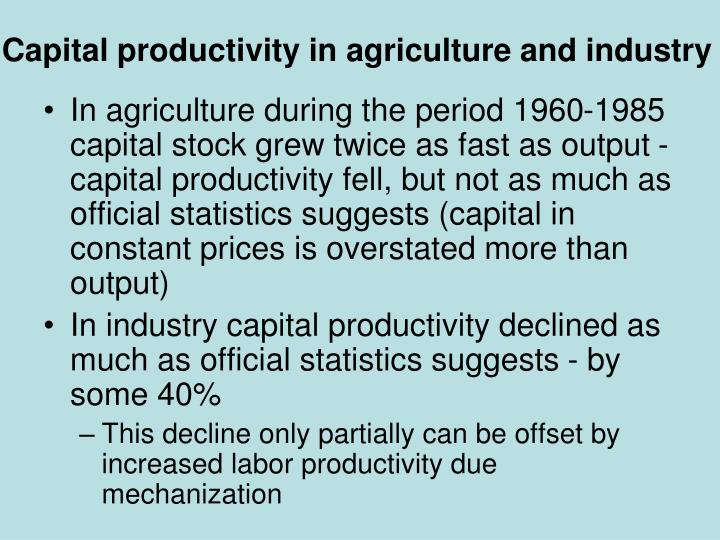 Capital productivity in agriculture and industry