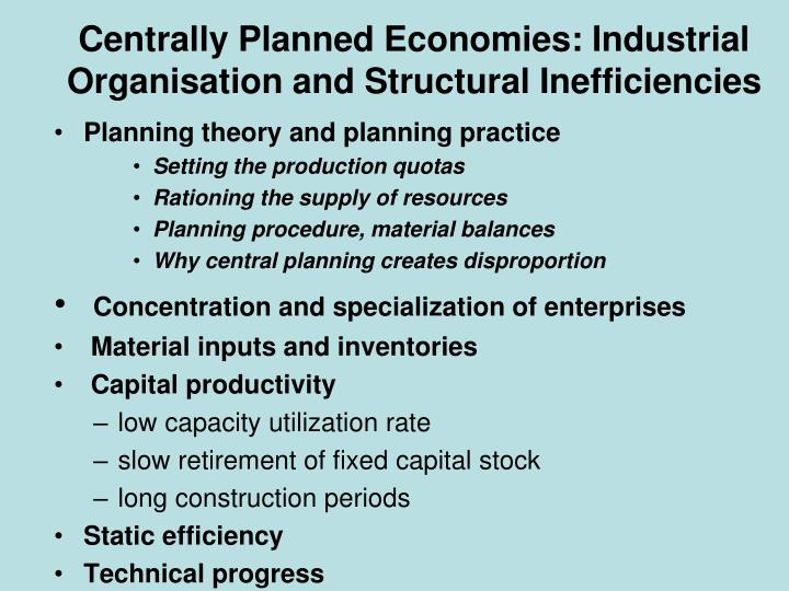 Centrally planned economies industrial organisation and structural inefficiencies