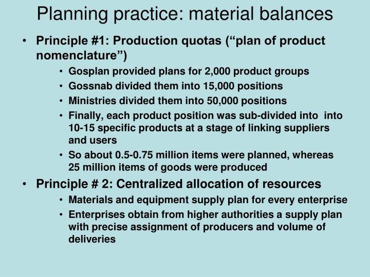 Planning practice material balances