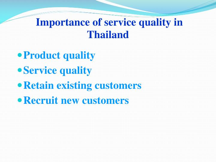 Importance of service quality in Thailand