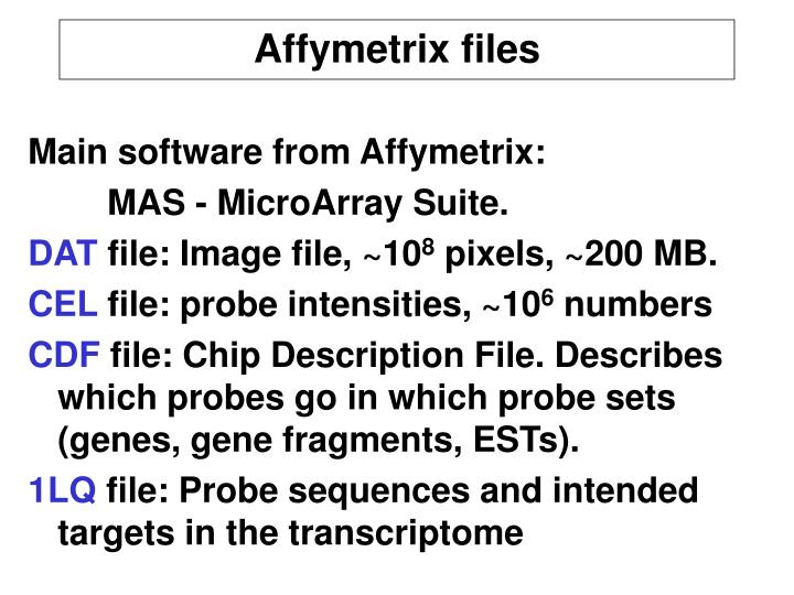 Main software from Affymetrix: