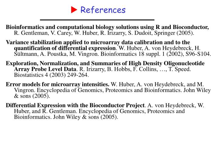 Bioinformatics and computational biology solutions using R and Bioconductor,
